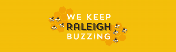 We Keep Raleigh Buzzing
